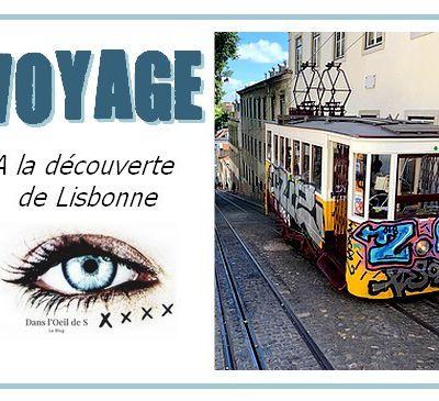 🌍 Voyage - A la découverte de Lisbonne