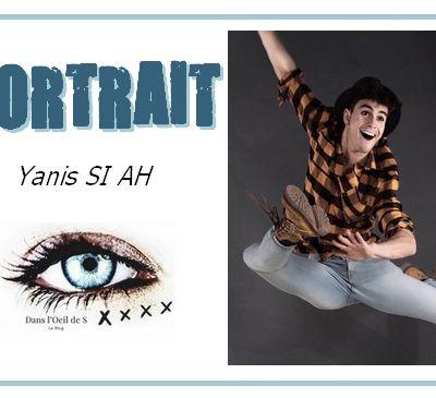✨ Portrait - Zoom sur Yanis Si Ah