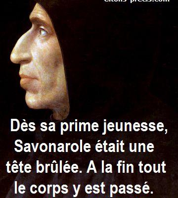 L'Histoire revisitée par l'aphorisme : ajourd'hui, Jérôme Savonarole