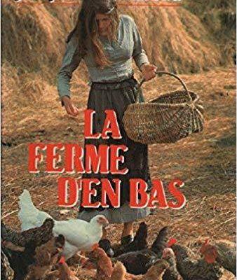 La ferme d'en bas de Jacques Mazeau