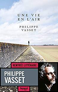Une vie en l'air, de Philippe Vasset
