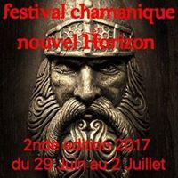 Festival Chamanique Nouvel Horizon 2017 28 juin a douence 33