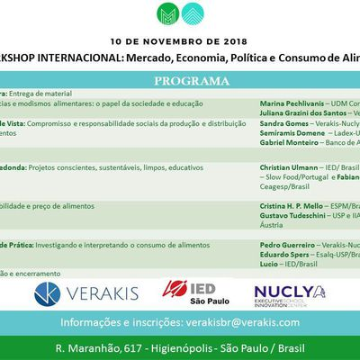 Mercado, Economia, Política e Consumo de alimentos - Workshop Verakis/IED.