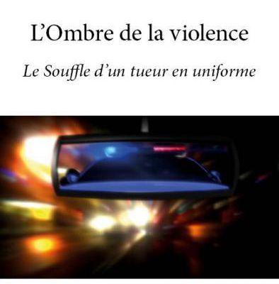 """Un sombre thriller psychologique pour dénoncer les violences policières """"L'ombre de la violence"""" parut aux éditions édilivre de Boel Souleymane"""