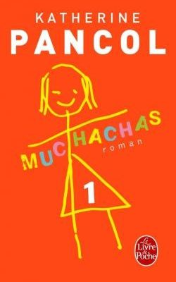 Muchachas Tome 1 de Katerine Pancol
