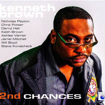 Kenneth Brown - 2nd Chances*