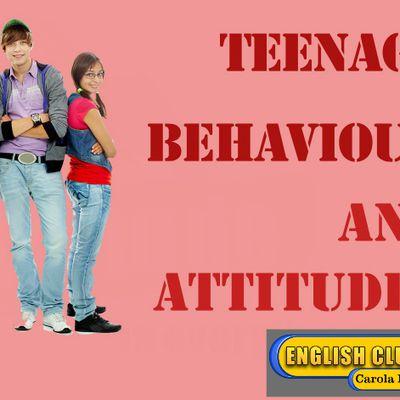 TEENAGE BEHAVIOUR AND ATTITUDES