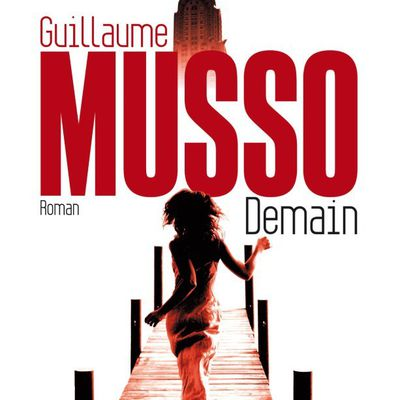 Demain .....Guillaume Musso