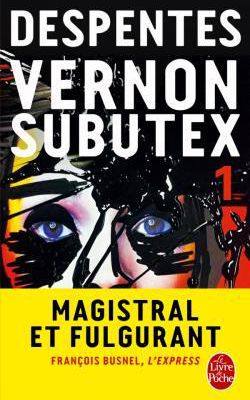 Vernon Subutex 1, de Virginie DESPENTES