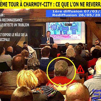 DEUXIÈME TOUR  À CHARMOY-CITY : CE QUE L'ON NE REVERRA PAS  - du 26 mai 2020 (J+4178 après le vote négatif fondateur)