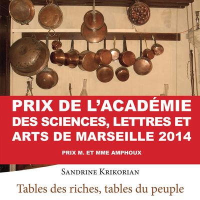 Provence Prestige 2015 : Tables des riches, tables du peuple
