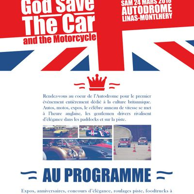 God Save The Car and the Motorcycle  24 MARS 2018