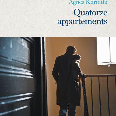 Quatorze appartements de Agnès KARINTHI