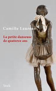La petite danseuse de quatorze ans de Camille LAURENS