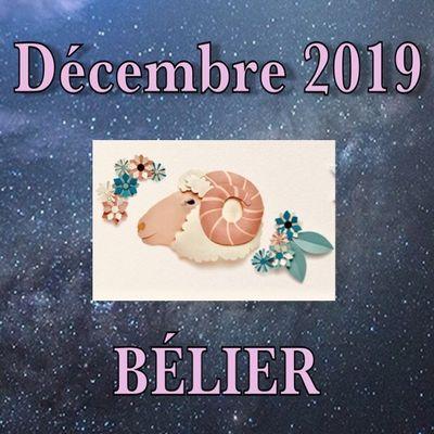 Horoscope BÉLIER Décembre 2019