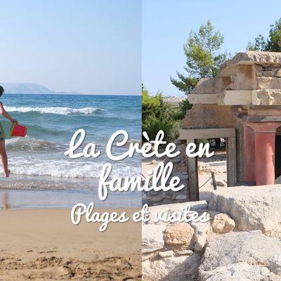 Visiter la Crète en famille