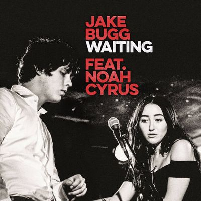 Jake Bugg - Waiting ft. Noah Cyrus