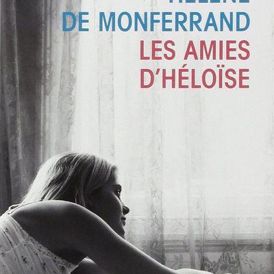Les Amies d'Héloise - Hélène De Monferrand