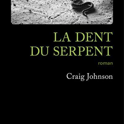 La dent du serpent, de Craig Johnson