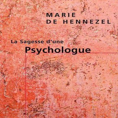 La sagesse d'une psychologue, de Marie de Hennezel