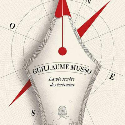 La vie secrète des écrivains, de Guillaume Musso