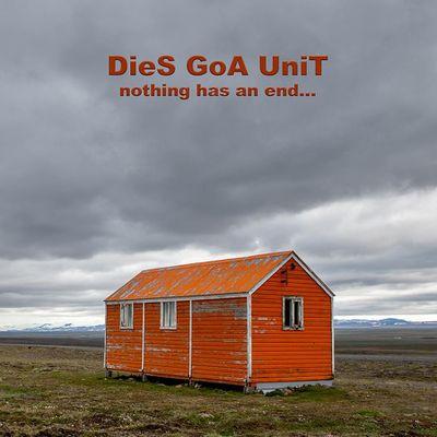 """cd  DieS GoA UniT  """"Nothin has an end"""""""