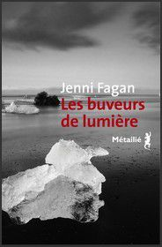 Les buveurs de lumière - Jenni Fagan