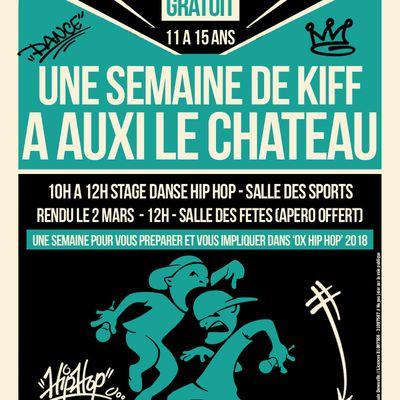 UNE SEMAINE DE KIFF...à AUXI LE CHATEAU...