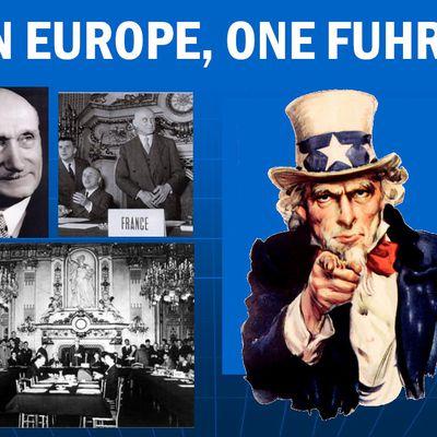 « Europe: l'académisme contre l'Histoire » (4/6) : Ein Europe One Fuhrer