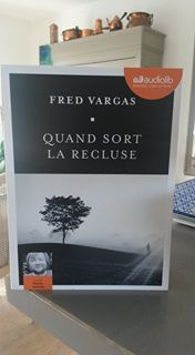 Quand sort la recluse - Fred Vargas (audio)