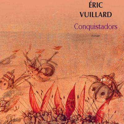 CONQUISTADORS, de Éric Vuillard