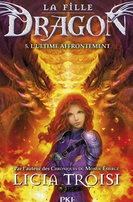 Tome 5 La fille dragon : L'ultime affrontement