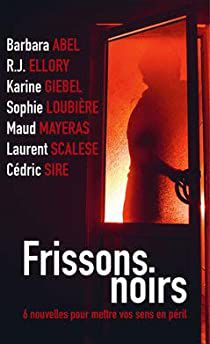 Frissons noirs Editions France Loisirs