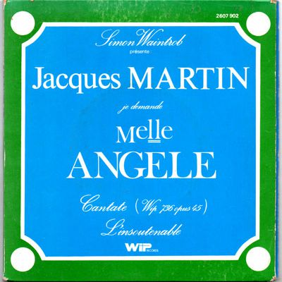 Jacques Martin - Mlle Angèle - 1976