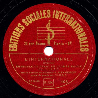 L'internationale par L'ensemble de chant de L'armee Rouge de L'URSS  dir. Alexandroff