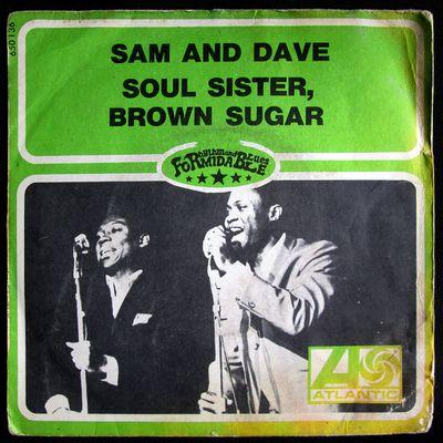 Sam and Dave - Soul sister, brown sugar - 1969