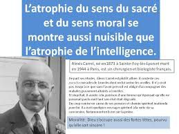 Citation/ Alexis Carrel - à propos du sens moral