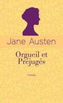 AUSTEN, Jane, Orgueil et Préjugés
