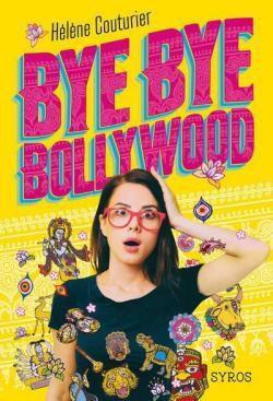 COUTURIER Hélène, Bye Bye Bollywood