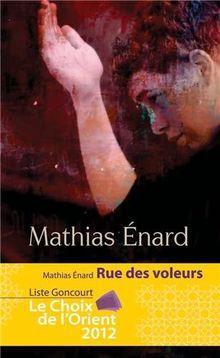 ÉNARD Mathias, Rue des voleurs