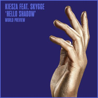 SKYGGE TEAM UP WITH KIESZA AND STROMAE ON A SINGLE 'HELLO SHADOW'
