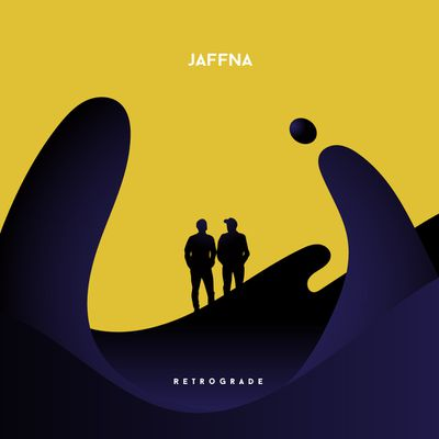 """AFTER THE SUCCESS OF THEIR FIRST EP """"RIPPLES"""", JAFFNA RETURNS WITH A 2ND EP 'RETROGRADE' RELEASED TODAY APRIL 20TH,"""