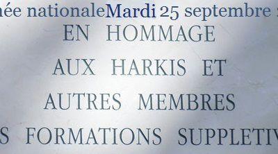 Journée nationale mardi 25 Septembre 2018  ( Hommage aux harkis et autres membres des formations supplétives )
