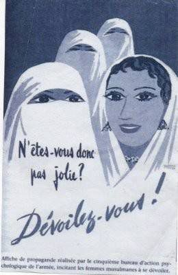Il y soixante ans l'armée Française libérait la femme Algérienne .