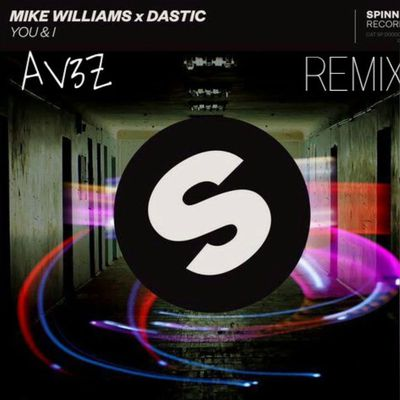 Mike Williams x Dastic - You & I (Diacho Remix)