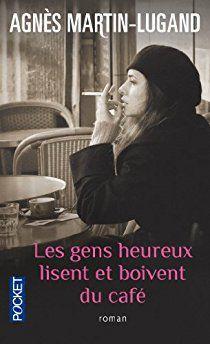 Les gens heureux Lisent et boivent du café de Agnés MARTIN-LUGAND