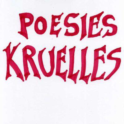 Poésie Kruelle