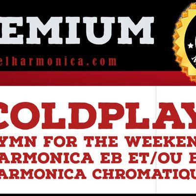 Hymn for the Weekend - Coldplay - Harmonicas Eb et/ou Bb ou Harmonica chromatique