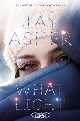 Jay Asher, What light