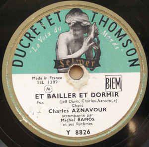 1953: Aznavour: Et Bailler Et Dormir - Couchés Dans Le Foin